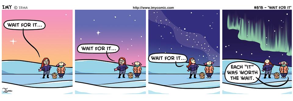 818 – Wait for It
